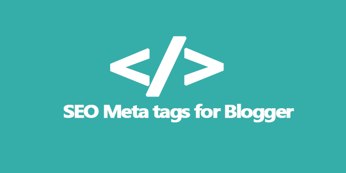 Primary SEO Meta Tags for Blogger 2015