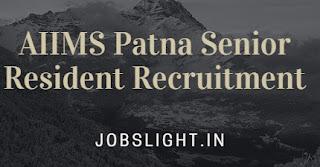 AIIMS Patna Senior Resident Recruitment