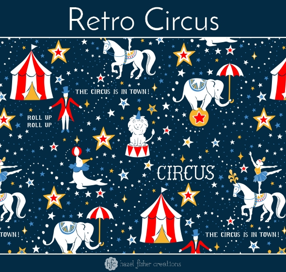 Retro Circus fabric design by Hazel Fisher Creations, Spoonflower, surface pattern design
