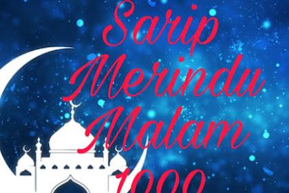 Cerpen Ramadhan: Sarip Merindu Malam 1000 Bulan