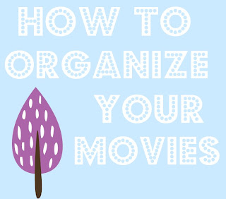 How to organize your movies