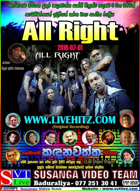 ALL RIGHT LIVE IN KADHANAWATHTHA 2016-07-01