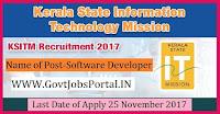 Kerala State IT Mission Recruitment 2017– Software Developer, Junior Technical Officer