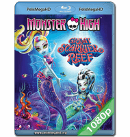 MONSTER HIGH: EL GRAN ARRECIFE MONSTRUOSO (2015) FULL 1080P HD MKV ESPAÑOL LATINO