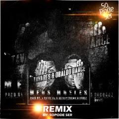 Tavaress & Obaldo Dance - Mueles (Remix)