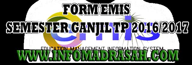 Seperti biasa kegiatan tahunan bagi seluruh madrasah di seluruh Indonesia ialah melaksanakan p Format Form Pendataan EMIS (LENGKAP) RA, MI, MTs, MA, Semester Ganjil 2016/2017
