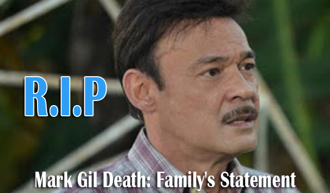 Mark Gil Death: Family's Official Statement Revealed that He Suffered from Terminal Liver Cancer