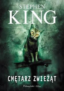 """""""Cmętarz zwieżąt"""" - Stephen King"""