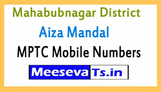 Aiza Mandal MPTC Mobile Numbers List Mahabubnagar District in Telangana State