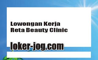 Lowongan Kerja Reta Beauty Clinic