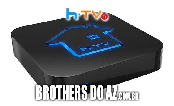 HTV BOX 3 / HTV BOX 5 NOVA ATUALIZAÇÃO BRASIL TV V5 4 4 - 04/05/2018