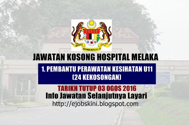 Jawatan Kosong Hospital Melaka ogos 201