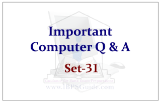 Important Computer Questions for Upcoming IBPS RRB/PO Exams 2015 Set-31