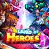 Land of Heroes Zenith Season v0.06.0680q Apk God Mode DMG