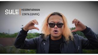 Download Mp3 Terbaru Sule - Kesempurnaan Cinta (Cover)