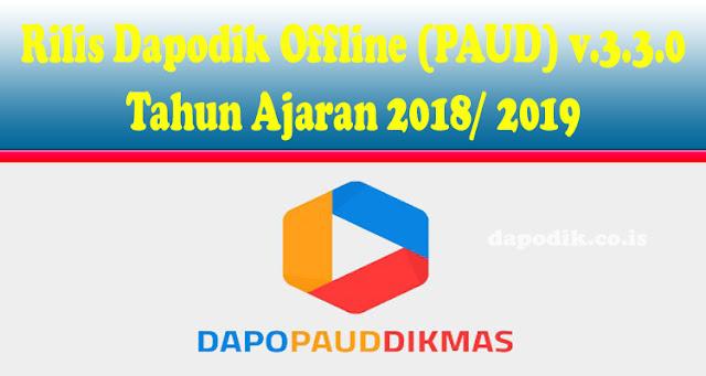 https://www.dapodik.co.id/2018/08/rilis-dapodik-paud-v330-tahun-ajaran.html