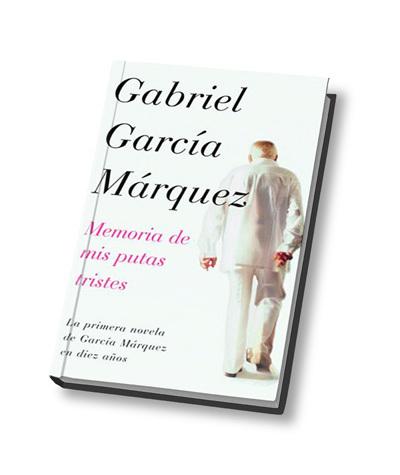 Memoria de mis putas tristes – Gabriel García Márquez