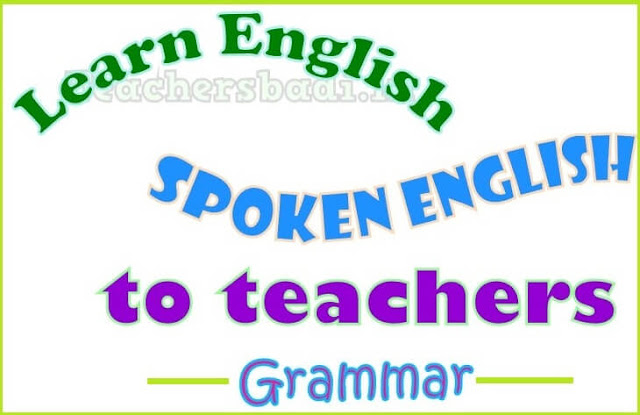Spoken English,School Teachers,Learn Grammar-Prepositions