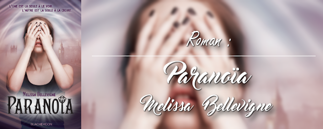 paranoia-golden-wendy-beauty-youtube-bellevigne-hachette-blackmoon