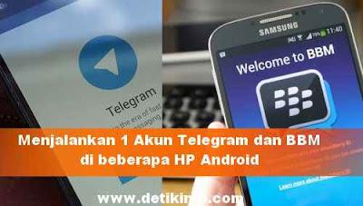 Apakah 1 nomor BBM dan Telegram Bisa dijalankan di 2 HP android ?