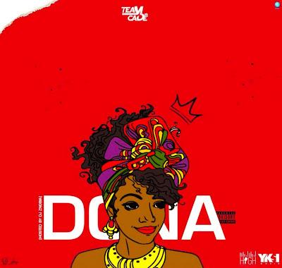 Team Cadê - Dona Feat. Dj Znobia