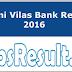 Laxmi Vilas Bank Result 2016 LVB PO/PC Merit List Cut Off