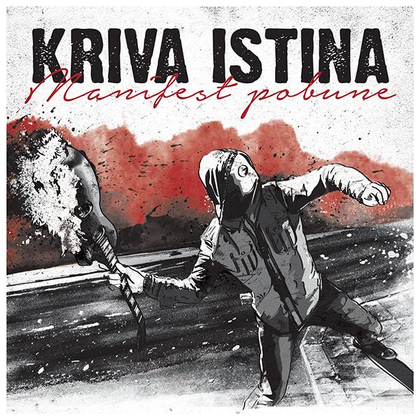 "Kriva Istina stream new album ""Manifest Pobune"""