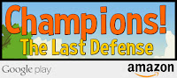 http://www.amazon.com/Sam-Dan-Games-Champions-Defense/dp/B01710OMHS/ref=sr_1_1?s=mobile-apps&ie=UTF8&qid=1452498831&sr=1-1&keywords=Champions!+The+Last+Defense