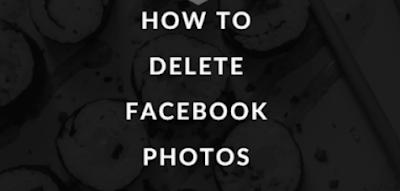 How can i Delete my Facebook Photos