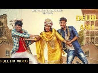 Delhi Aali – Lakhmi Rajli – Shivani Raghav Download Haryanvi Video