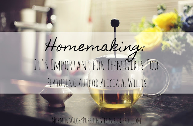 Why Homemaking is Important for Teen Girls