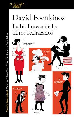 La biblioteca de los libros rechazados de David Foenkinos