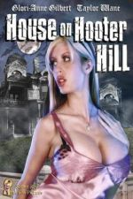 House on Hooter Hill 2007 Watch Online