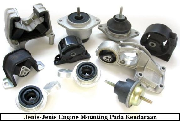 Fungsi Engine Mounting (Dudukan Mesin) Pada Mobil