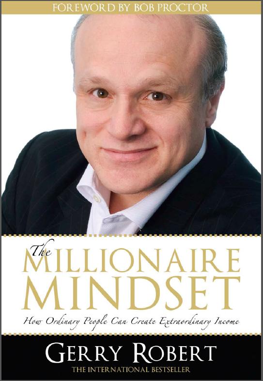 Gerry robert millionaire mindset
