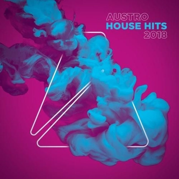 AUSTRO HOUSE HITS 2018 (FROM AUSTRO MUSIC)