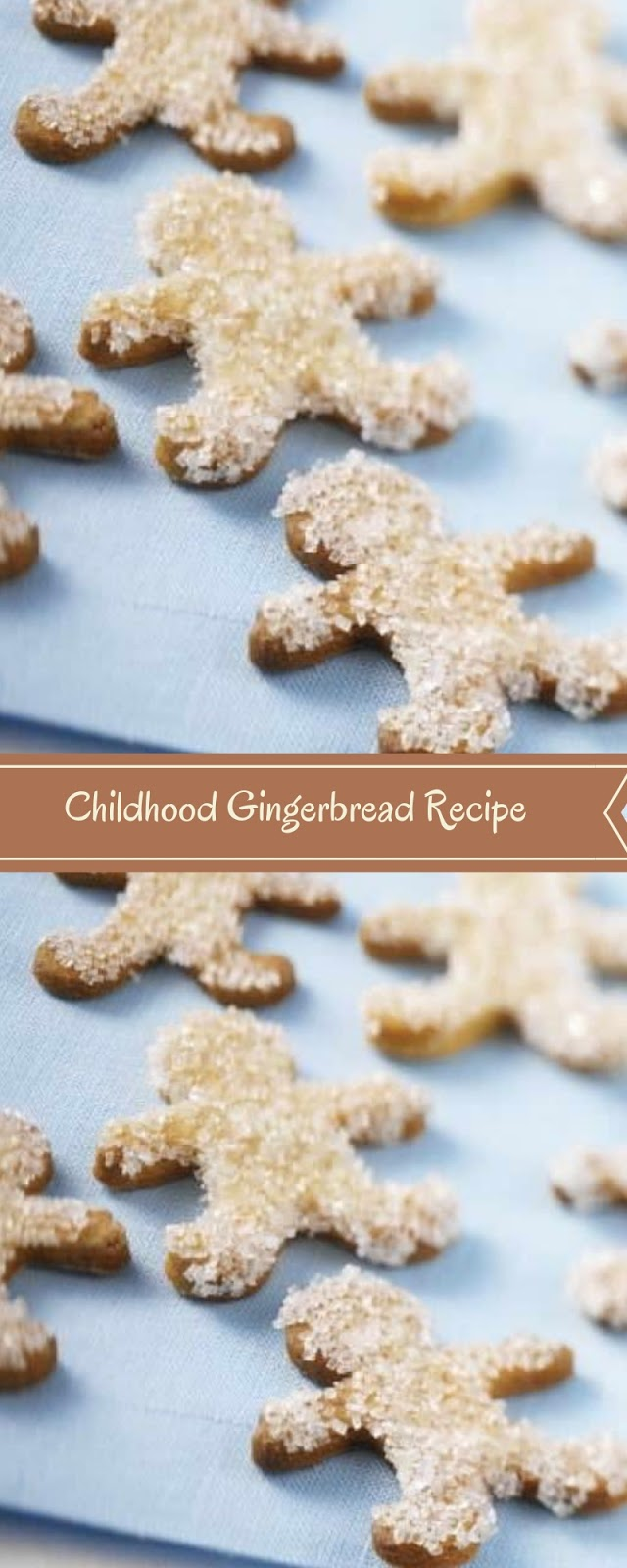 Childhood Gingerbread Recipe