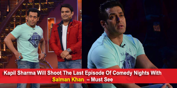 Kapil Sharma Will Shoot The Last Episode Of Comedy Nights
