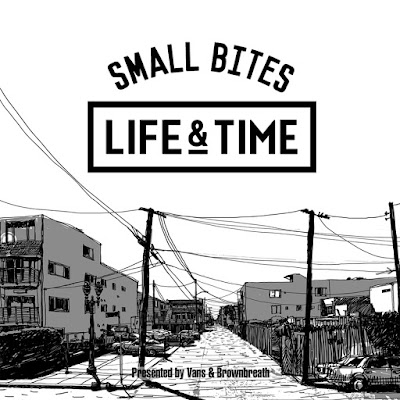 Life and Time《Small Bites》