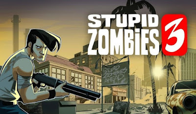 Stupid Zombies 3 for Android