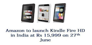 Newly launched Amazon India will start offering company's Kindle Fire HD tablets very soon.
