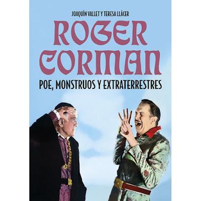 Roger Corman Poe, monstruos y extraterrestres
