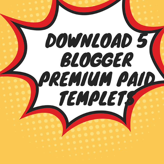DOWNLOAD%2B5%2BBLOGGER%2BPREMIUM%2BPAID%2BTEMPLETS%2B%25281%2529