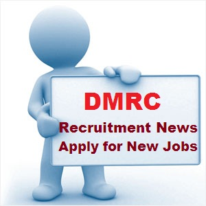 dmrc recruitment news