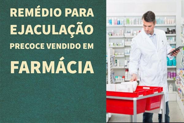 remédio para ejaculação precoce na farmácia