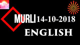 Brahma Kumaris Murli 14 October 2018 (ENGLISH)