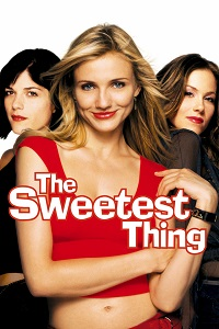 Watch The Sweetest Thing Online Free in HD