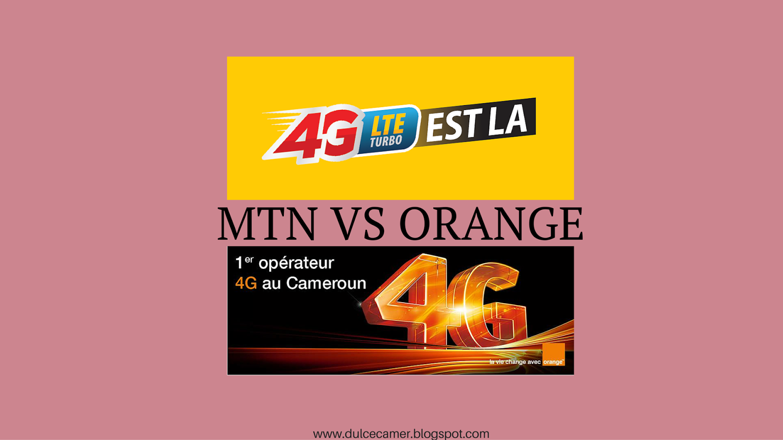 Orange Connexion Internet Dulce Camer While Orange And Mtn Fight Four G Connection Here