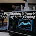 Sony PlayStation 5: Your New Generation Play Zone Coming Soon…