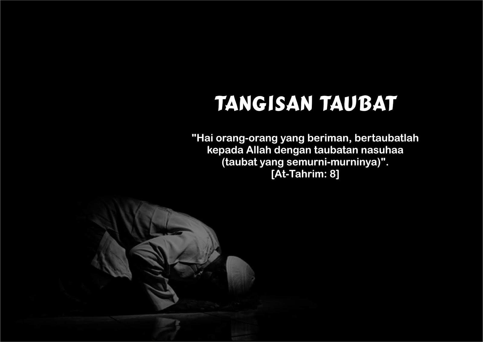 quote islam tangisan taubat penikmat rindu